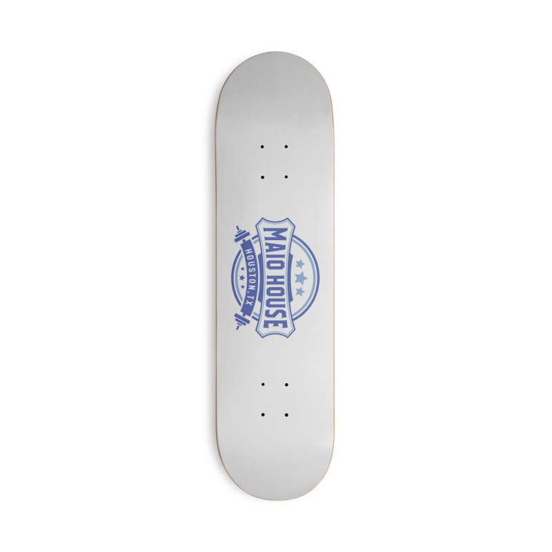 Maio House (The Best Thing) (Blue Inks) Accessories Deck Only Skateboard by M A R I A N A    Z A P A T A