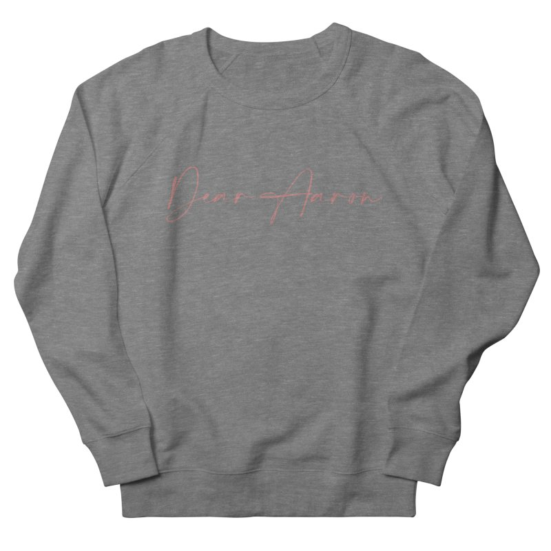 Dear Aaron (Light Color Ink) Women's French Terry Sweatshirt by M A R I A N A    Z A P A T A