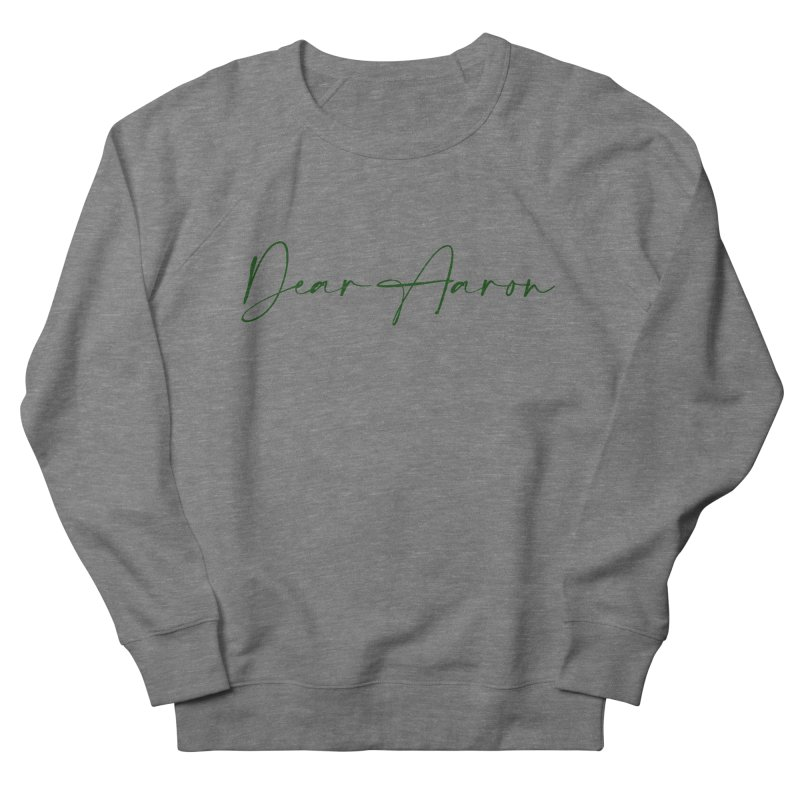 Dear Aaron (Dark Color Ink) Women's French Terry Sweatshirt by M A R I A N A    Z A P A T A
