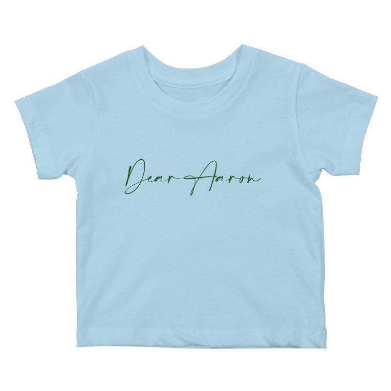 Dear Aaron (Dark Color Ink) Kids Baby T-Shirt by M A R I A N A    Z A P A T A