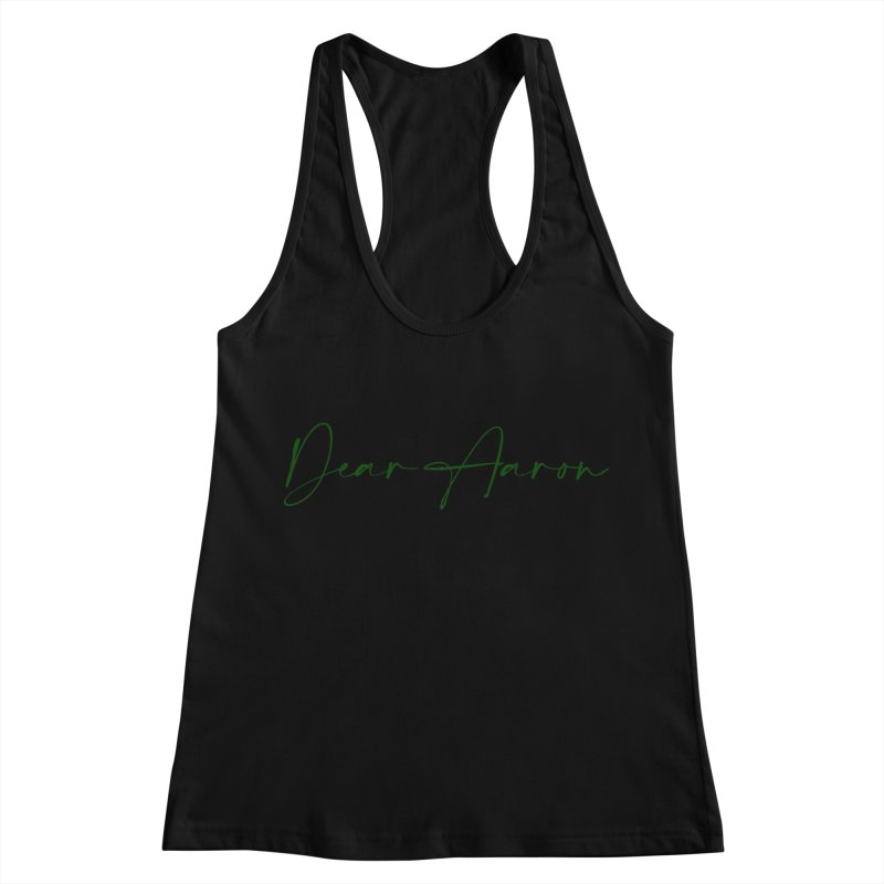 Dear Aaron (Dark Color Ink) Women's Racerback Tank by M A R I A N A    Z A P A T A