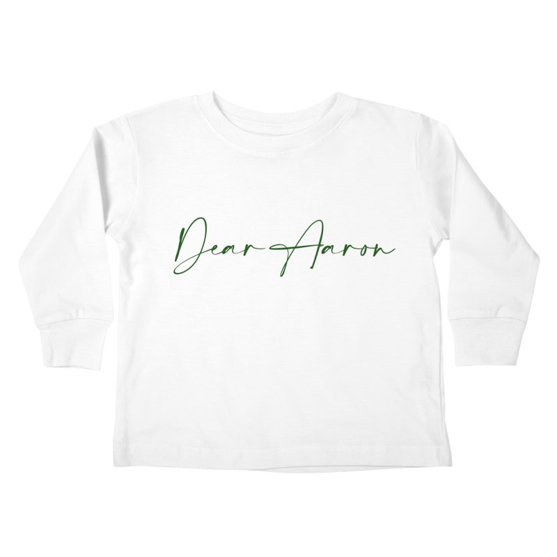 Dear Aaron (Dark Color Ink) Kids Toddler Longsleeve T-Shirt by M A R I A N A    Z A P A T A