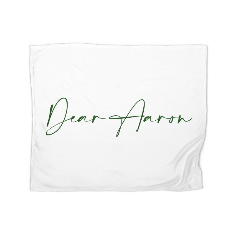 Dear Aaron (Dark Color Ink) Home Fleece Blanket Blanket by M A R I A N A    Z A P A T A