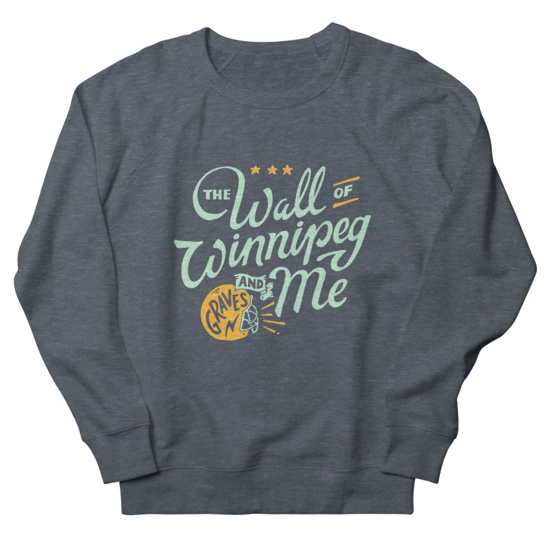 The Wall Of Winnipeg & Me (Light Color Ink) Women's Sweatshirt by M A R I A N A Z A P A T A