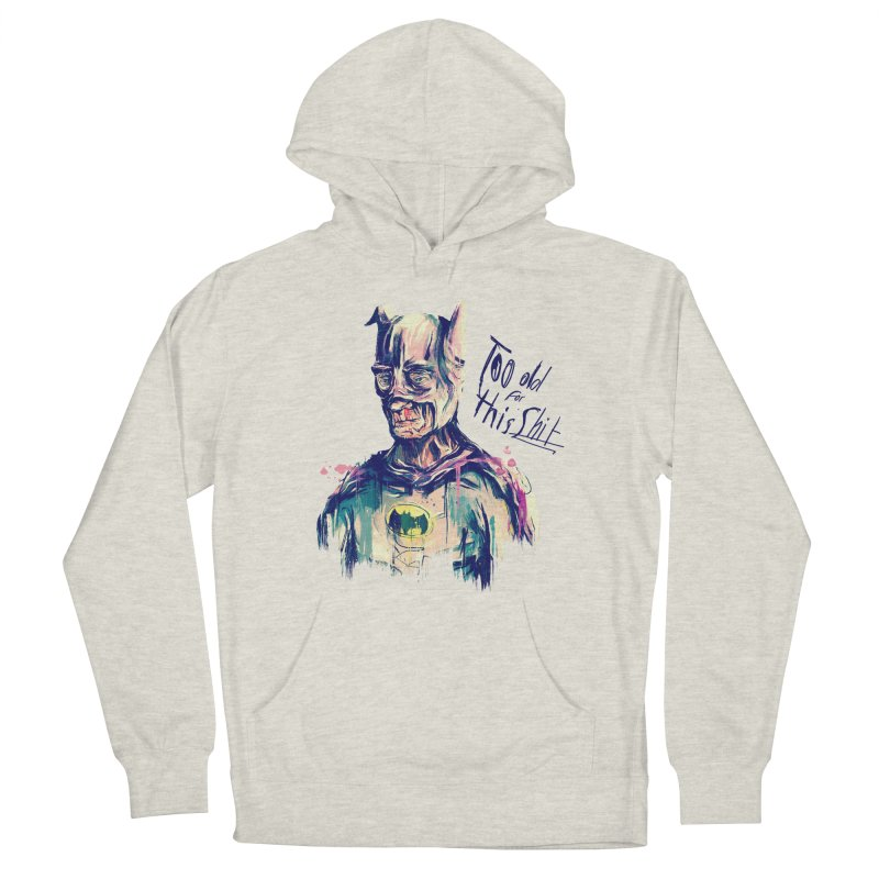 Too old Men's French Terry Pullover Hoody by MB's Tees