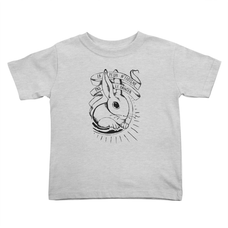 Fear Does Not Distance Danger Kids Toddler T-Shirt by Marie Angoulvant's Shop