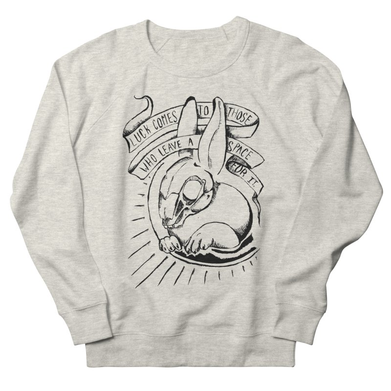Luck Comes To Those Who Leave A Space For It Women's French Terry Sweatshirt by Marie Angoulvant's Shop