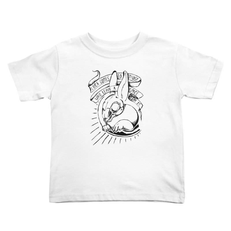 Luck Comes To Those Who Leave A Space For It Kids Toddler T-Shirt by Marie Angoulvant's Shop