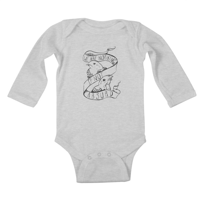 We Are Nothing If Not Absurd Kids Baby Longsleeve Bodysuit by Marie Angoulvant's Shop