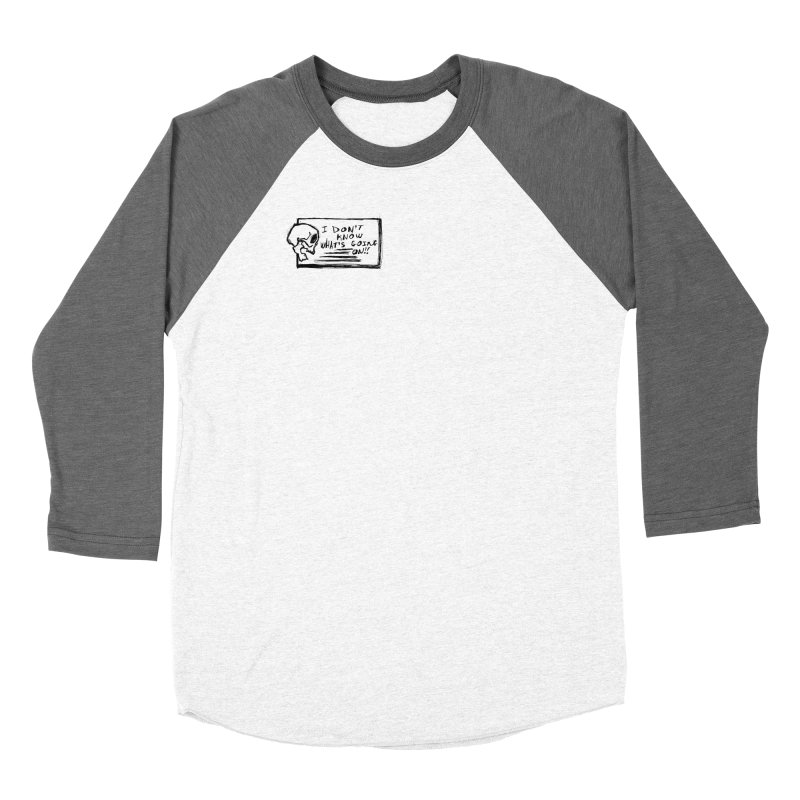 I Don't Know What's Going On! Women's Longsleeve T-Shirt by Marie Angoulvant's Shop
