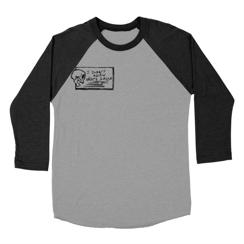 I Don't Know What's Going On! Women's Baseball Triblend Longsleeve T-Shirt by Marie Angoulvant's Shop