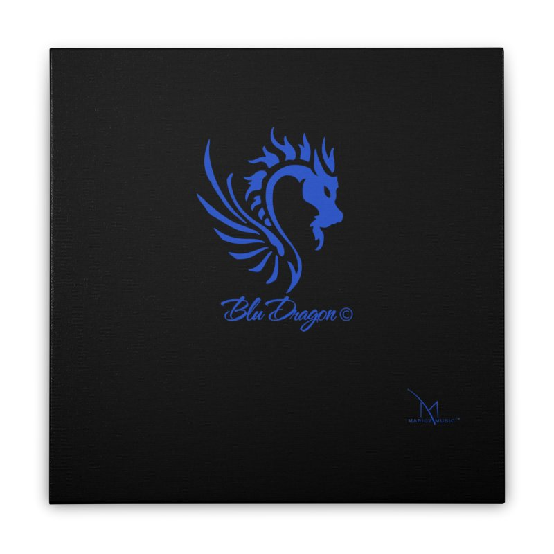 BLU DRAGON (COLLECTION) By MarigzMusic™ Home Stretched Canvas by