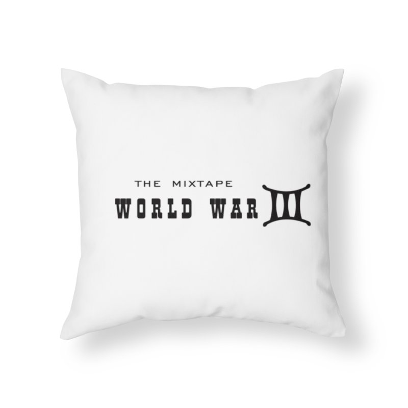 WW3 (BLACK) Home Throw Pillow by