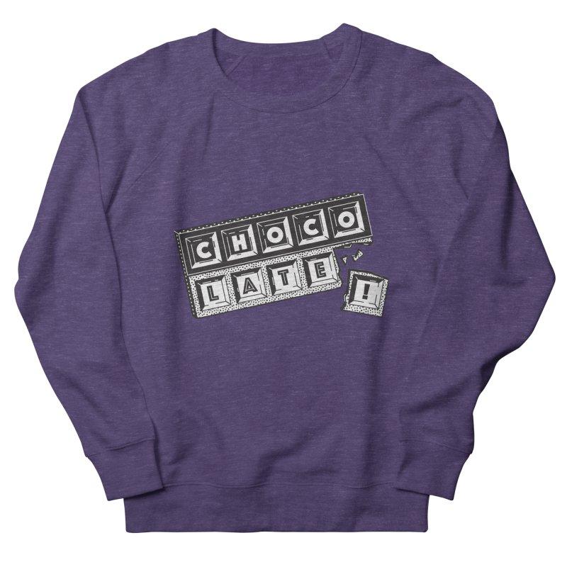Chocolate! Women's Sweatshirt by Mario Carpe Shop