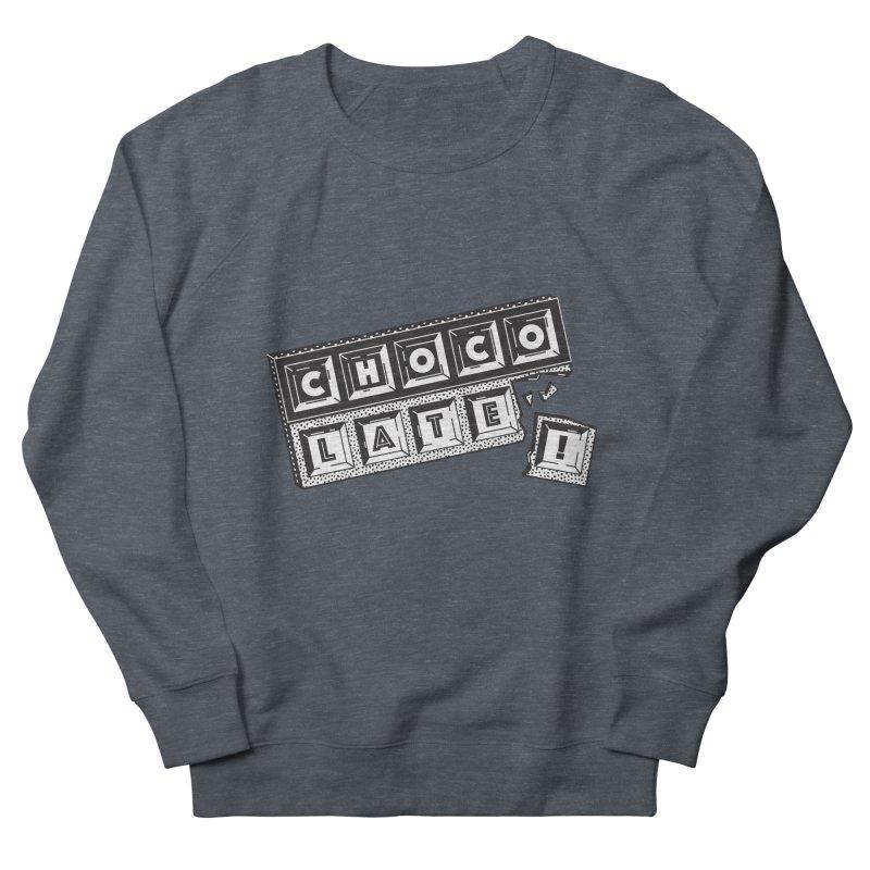 Chocolate! Women's French Terry Sweatshirt by Mario Carpe Shop