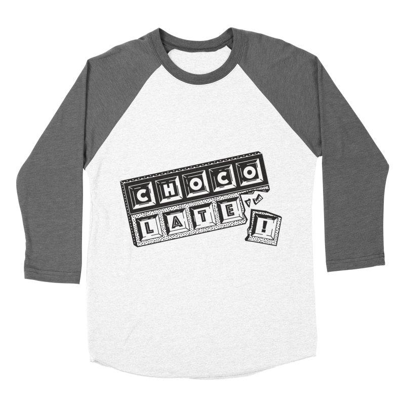 Chocolate! Women's Baseball Triblend Longsleeve T-Shirt by Mario Carpe Shop