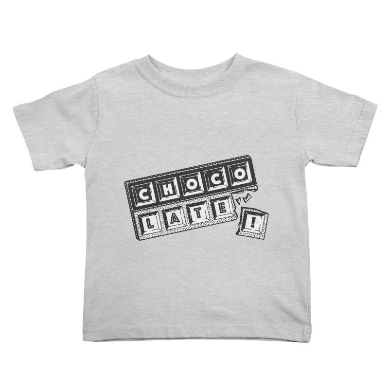 Chocolate! Kids Toddler T-Shirt by Mario Carpe Shop