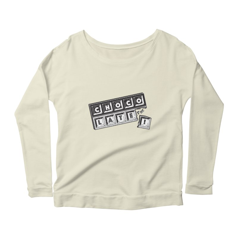Chocolate! Women's Scoop Neck Longsleeve T-Shirt by Mario Carpe Shop
