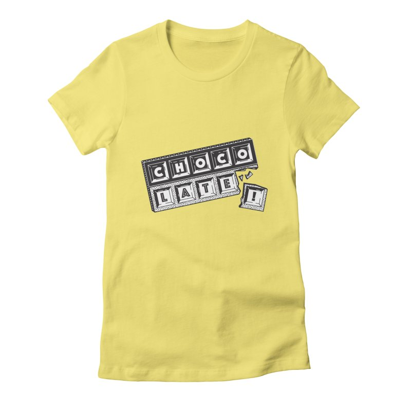 Chocolate! Women's Fitted T-Shirt by Mario Carpe Shop