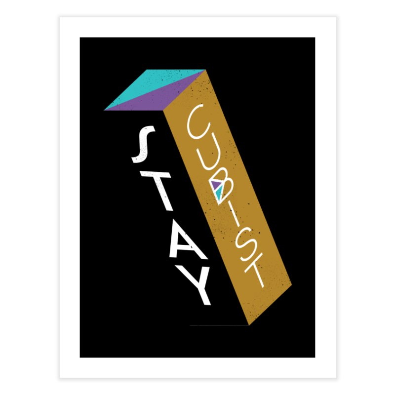 Stay Cubist Prism Home Fine Art Print by Mario Carpe Shop