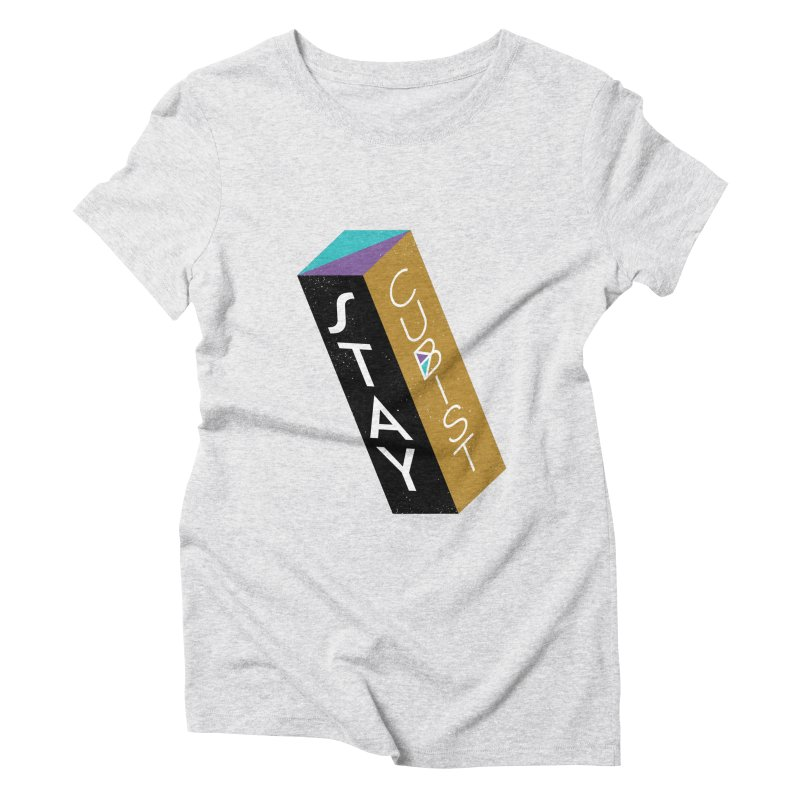 Stay Cubist Prism Women's Triblend T-Shirt by Mario Carpe Shop