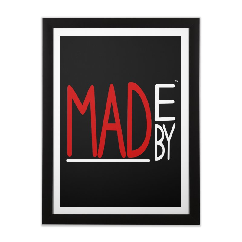 Made by MAD Home Framed Fine Art Print by Made by MAD