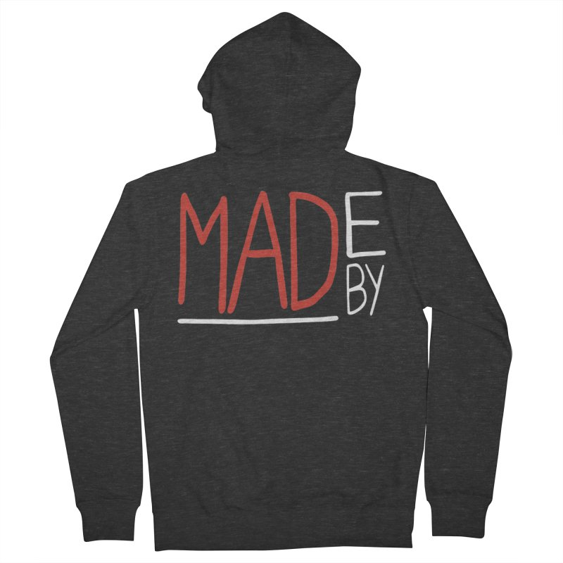 Made by MAD Women's Zip-Up Hoody by Made by MAD
