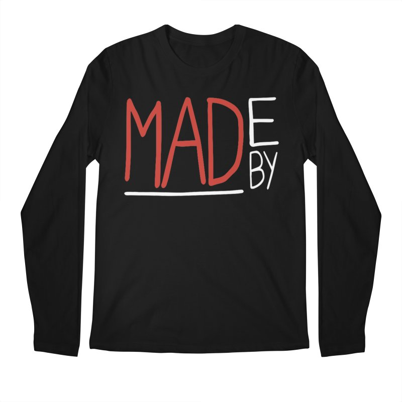 Made by MAD Men's Longsleeve T-Shirt by Made by MAD