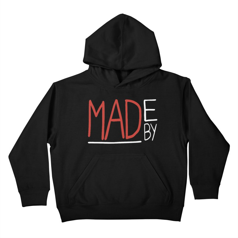 Made by MAD Kids Pullover Hoody by Made by MAD