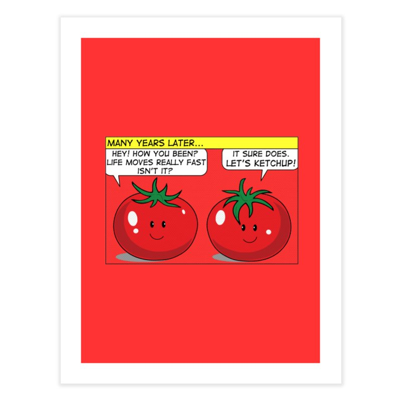 Let's Ketchup! Home Fine Art Print by Made by MAD
