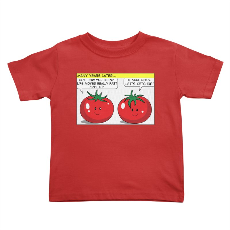 Let's Ketchup! Kids Toddler T-Shirt by Made by MAD
