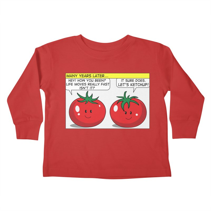 Let's Ketchup! Kids Toddler Longsleeve T-Shirt by Made by MAD