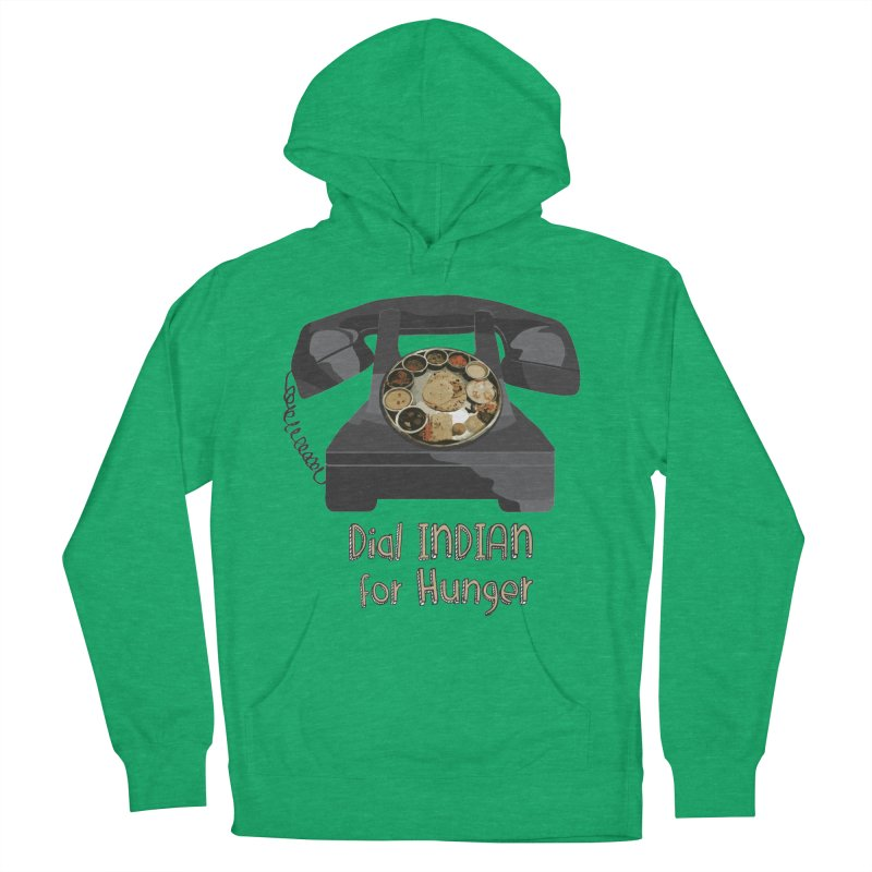 Dial INDIAN for Hunger Men's Pullover Hoody by Made by MAD