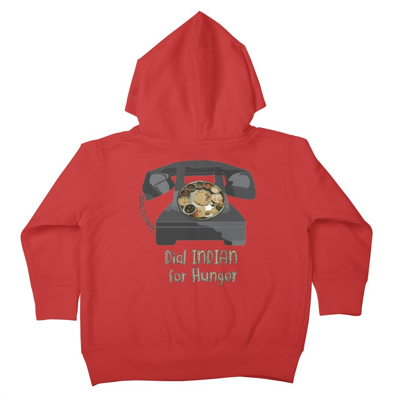 Dial INDIAN for Hunger Kids Toddler Zip-Up Hoody by Made by MAD