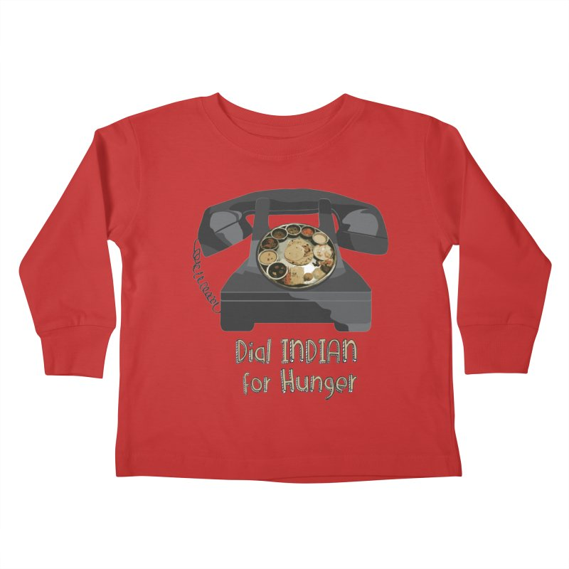 Dial INDIAN for Hunger Kids Toddler Longsleeve T-Shirt by Made by MAD