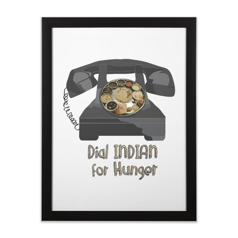 Dial INDIAN for Hunger Home Framed Fine Art Print by Made by MAD