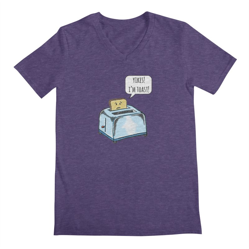 I'm Toast! Men's V-Neck by Made by MAD