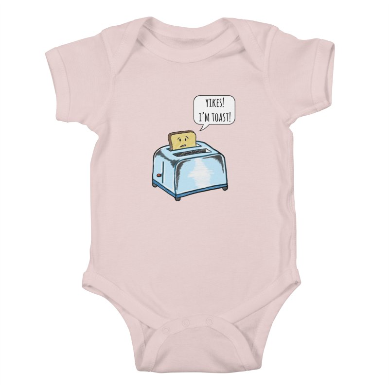 I'm Toast! Kids Baby Bodysuit by Made by MAD