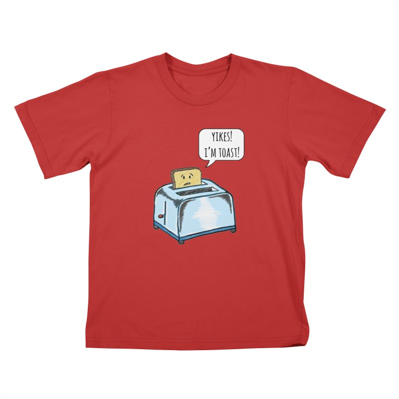 I'm Toast! Kids T-Shirt by Made by MAD