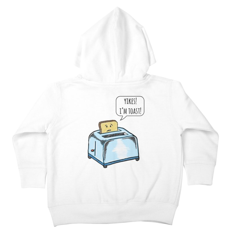 I'm Toast! Kids Toddler Zip-Up Hoody by Made by MAD