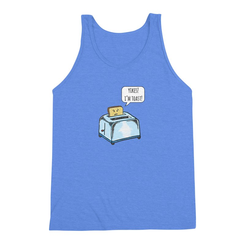 I'm Toast! Men's Triblend Tank by Made by MAD
