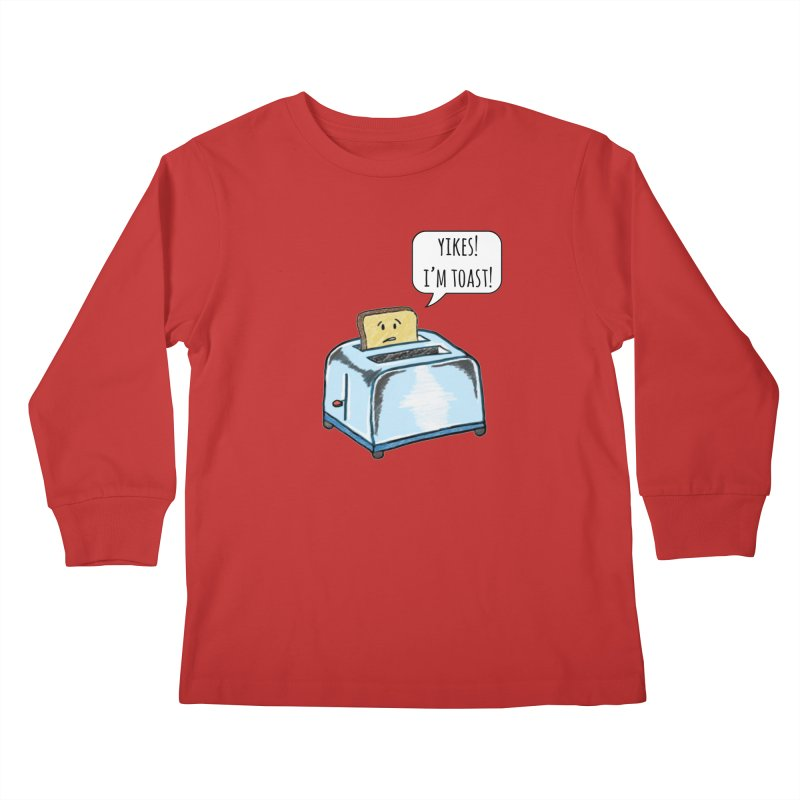 I'm Toast! Kids Longsleeve T-Shirt by Made by MAD