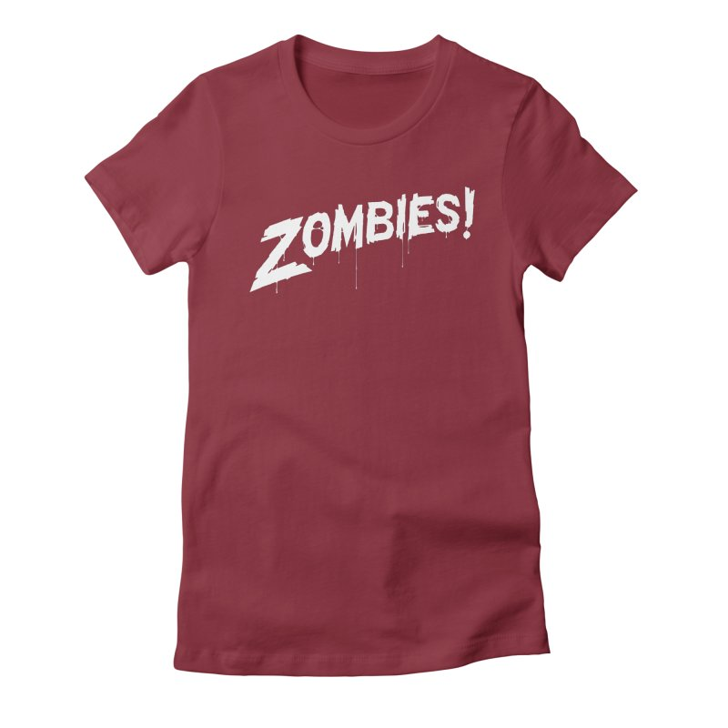 Zombies! Women's Fitted T-Shirt by Mark Gervais