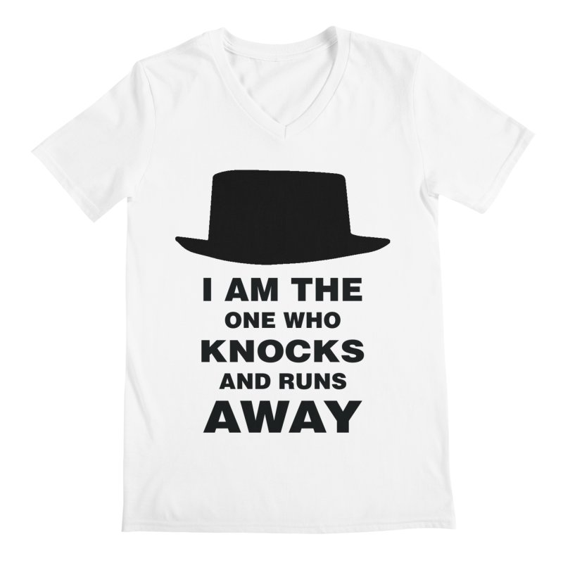 I am the one who knocks Men's V-Neck by markurz's Artist Shop