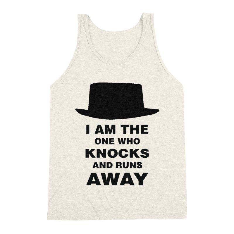 I am the one who knocks Men's Triblend Tank by markurz's Artist Shop