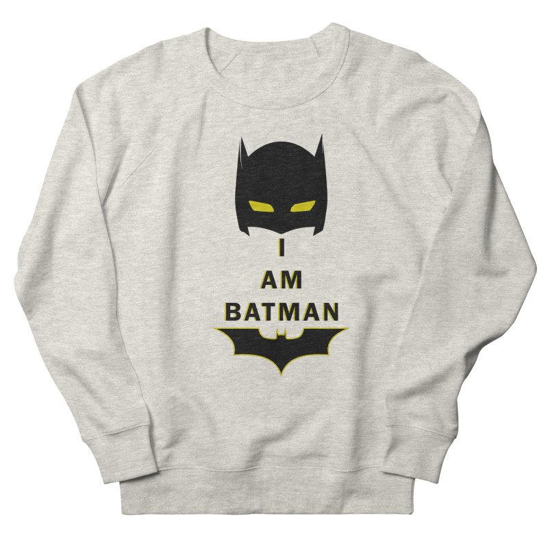 I am Batman Men's French Terry Sweatshirt by markurz's Artist Shop