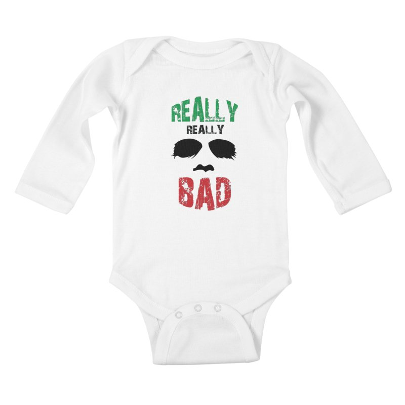 Really Really Bad Kids Baby Longsleeve Bodysuit by markurz's Artist Shop