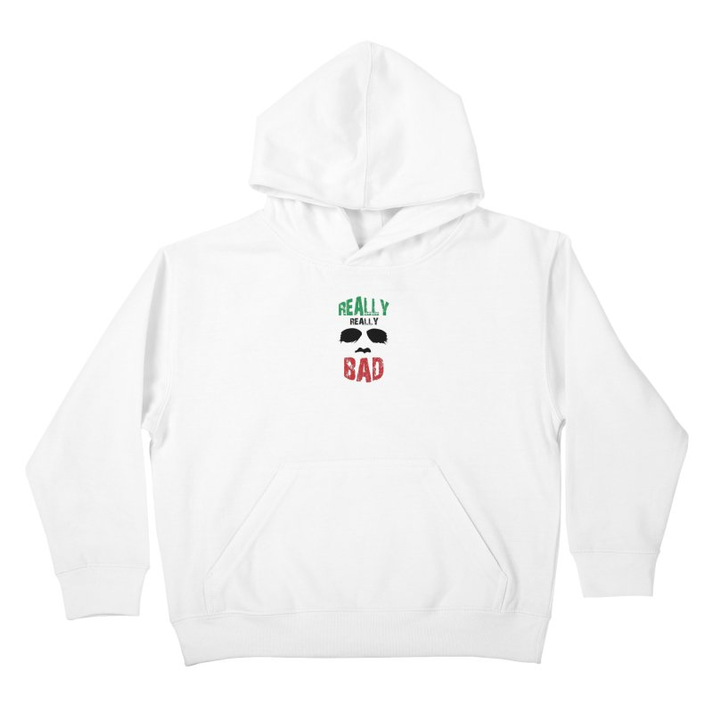 Really Really Bad Kids Pullover Hoody by markurz's Artist Shop