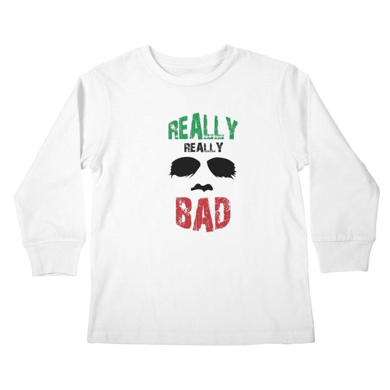 Really Really Bad Kids Longsleeve T-Shirt by markurz's Artist Shop