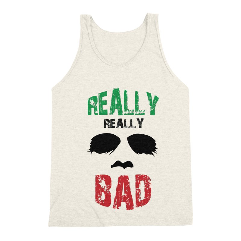Really Really Bad Men's Triblend Tank by markurz's Artist Shop